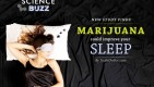 Marijuana could improve your sleep